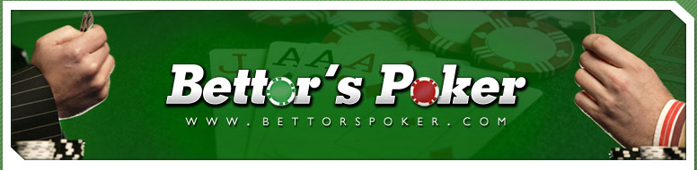 BettorsPoker.com Everything you ever wanted to know about Online Poker is here!